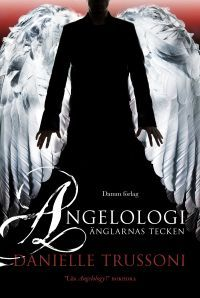 Angelologi - Änglarnas tecken