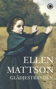 Ellen Mattsons senaste kom 2008