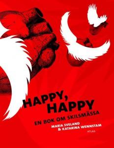 sveland-maria-happy-happy-en-bok-om-skilsmassa